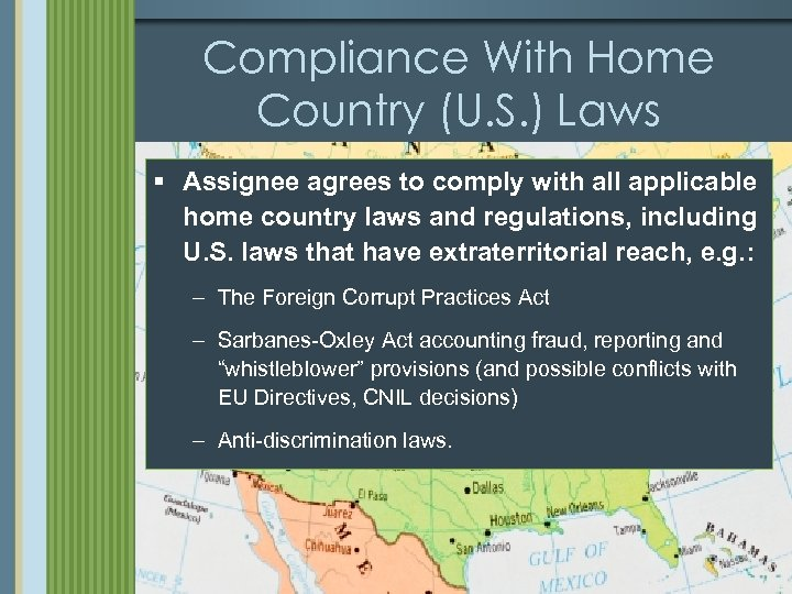 Compliance With Home Country (U. S. ) Laws § Assignee agrees to comply with