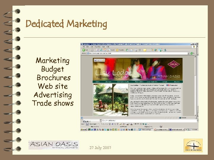 Dedicated Marketing Budget Brochures Web site Advertising Trade shows 27 July 2007