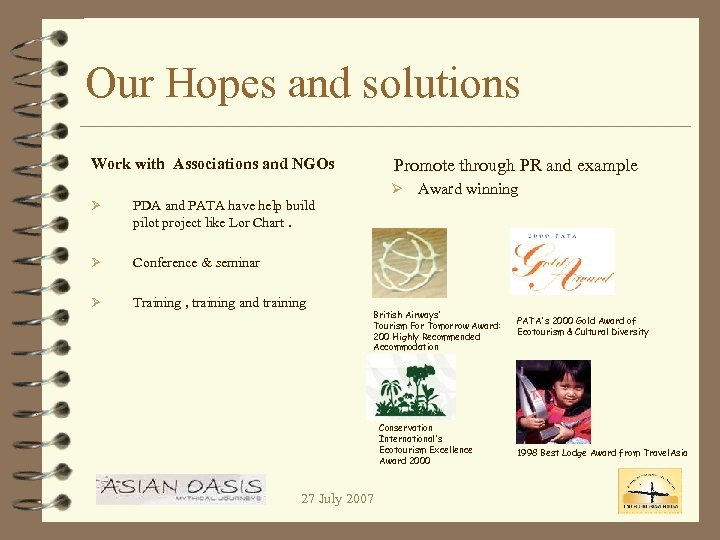 Our Hopes and solutions Work with Associations and NGOs Ø Training , training and