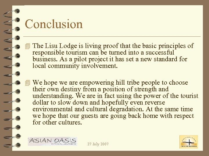 Conclusion 4 The Lisu Lodge is living proof that the basic principles of responsible