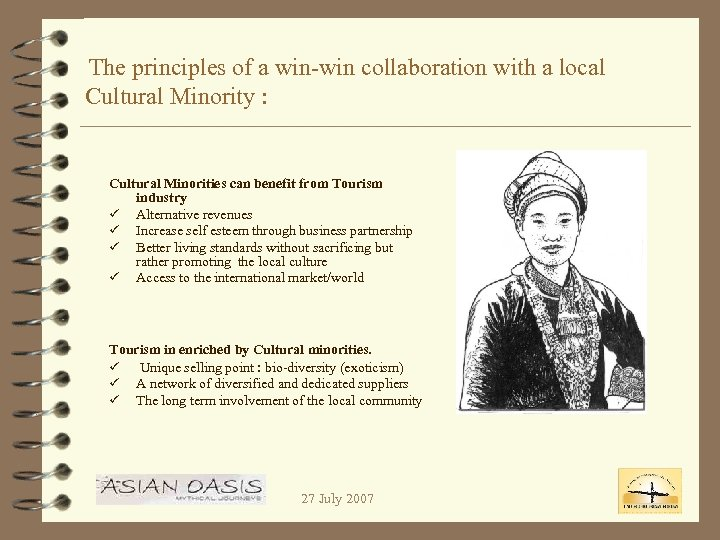 The principles of a win-win collaboration with a local Cultural Minority : Cultural Minorities