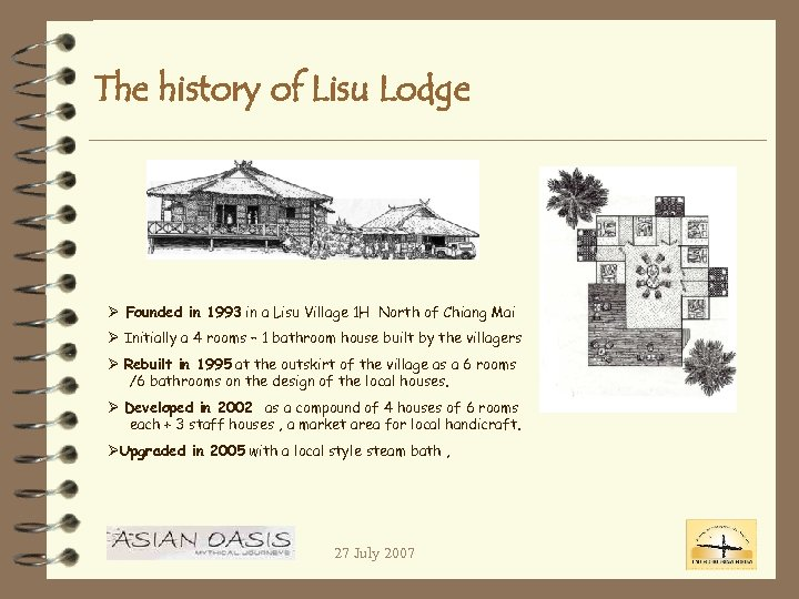 The history of Lisu Lodge Ø Founded in 1993 in a Lisu Village 1