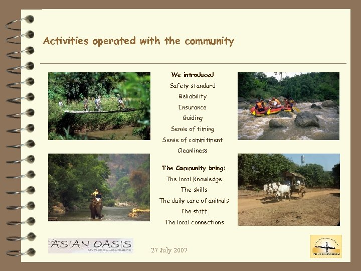 Activities operated with the community We introduced Safety standard Reliability Insurance Guiding Sense of