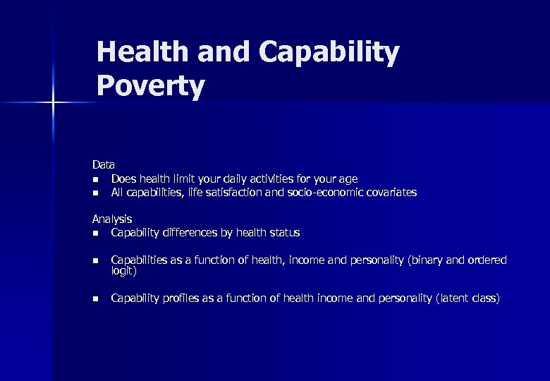 Health and Capability Poverty Data n Does health limit your daily activities for your