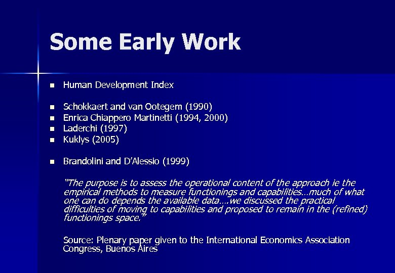 Some Early Work n Human Development Index n n Schokkaert and van Ootegem (1990)