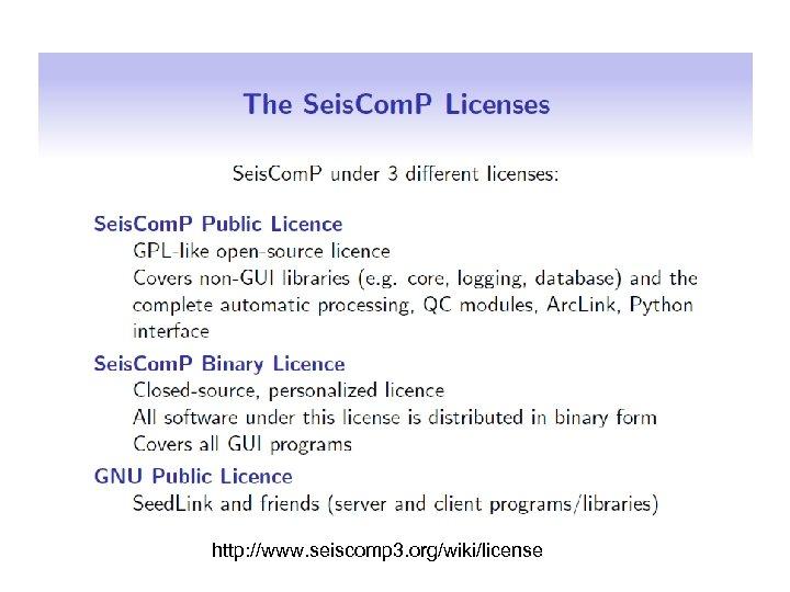 http: //www. seiscomp 3. org/wiki/license