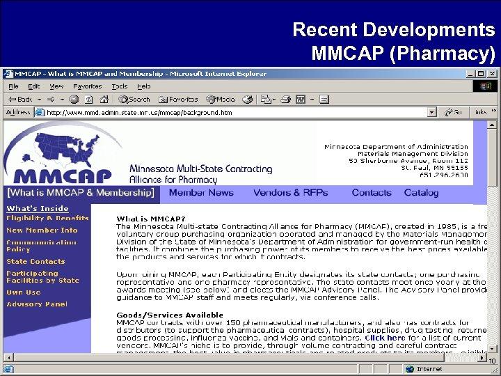 Recent Developments MMCAP (Pharmacy) 10
