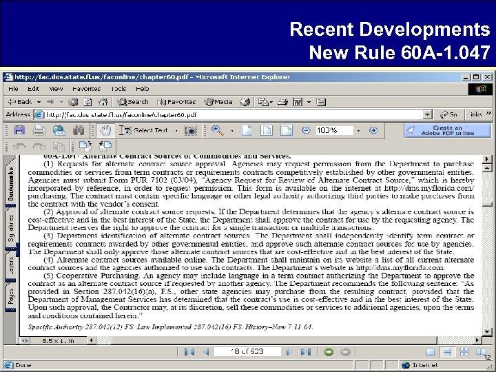 Recent Developments New Rule 60 A-1. 047 12