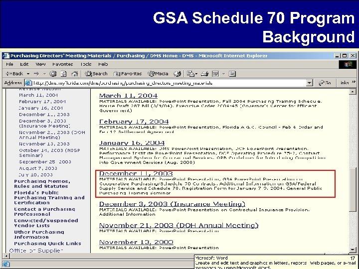 GSA Schedule 70 Program Background 17
