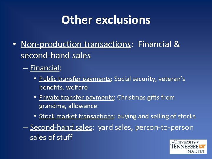 Other exclusions • Non-production transactions: Financial & second-hand sales – Financial: • Public transfer