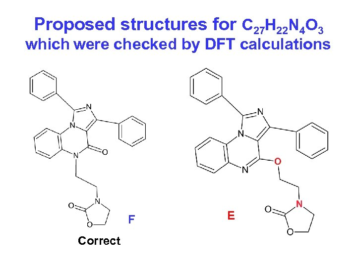 Proposed structures for C 27 H 22 N 4 O 3 which were checked