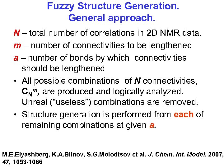 Fuzzy Structure Generation. General approach. N – total number of correlations in 2