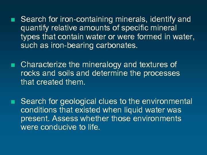 n Search for iron-containing minerals, identify and quantify relative amounts of specific mineral types