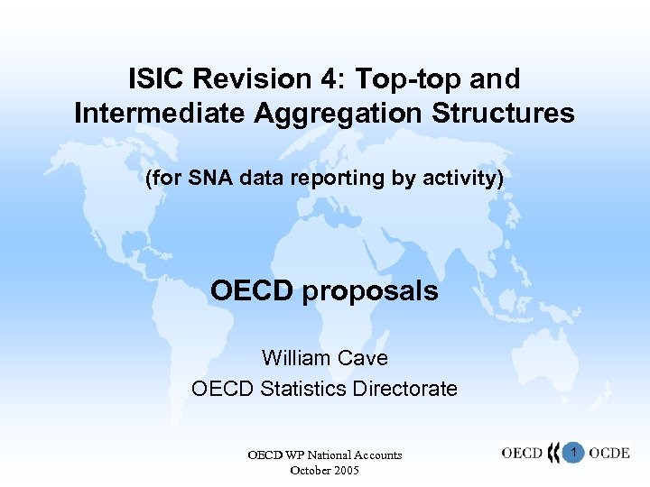 ISIC Revision 4: Top-top and Intermediate Aggregation Structures (for SNA data reporting by activity)