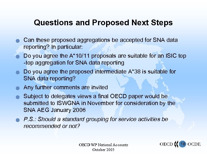 Questions and Proposed Next Steps n n n Can these proposed aggregations be accepted