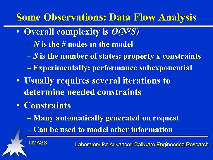 Some Observations: Data Flow Analysis • Overall complexity is O(N 2 S) – N