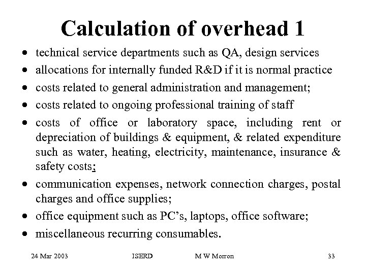 Calculation of overhead 1 · · · technical service departments such as QA, design