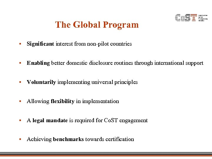 The Global Program § Significant interest from non-pilot countries § Enabling better domestic disclosure