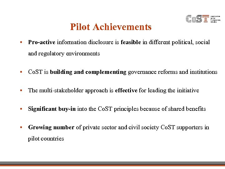Pilot Achievements § Pro-active information disclosure is feasible in different political, social and regulatory