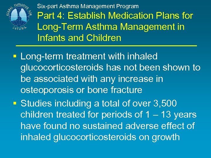 Six-part Asthma Management Program Part 4: Establish Medication Plans for Long-Term Asthma Management in
