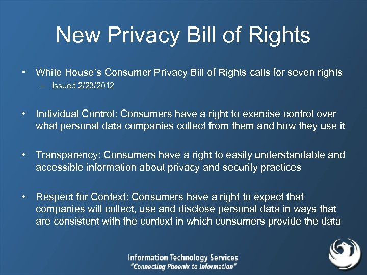 New Privacy Bill of Rights • White House's Consumer Privacy Bill of Rights calls