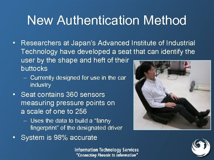 New Authentication Method • Researchers at Japan's Advanced Institute of Industrial Technology have developed