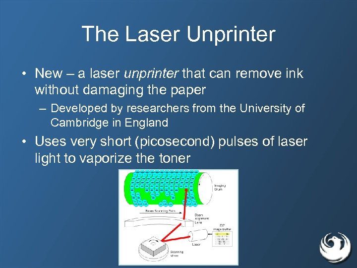 The Laser Unprinter • New – a laser unprinter that can remove ink without