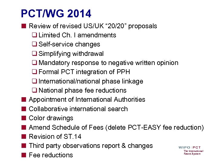 "PCT/WG 2014 ■ Review of revised US/UK "" 20/20"" proposals ■ ■ ■ ■"