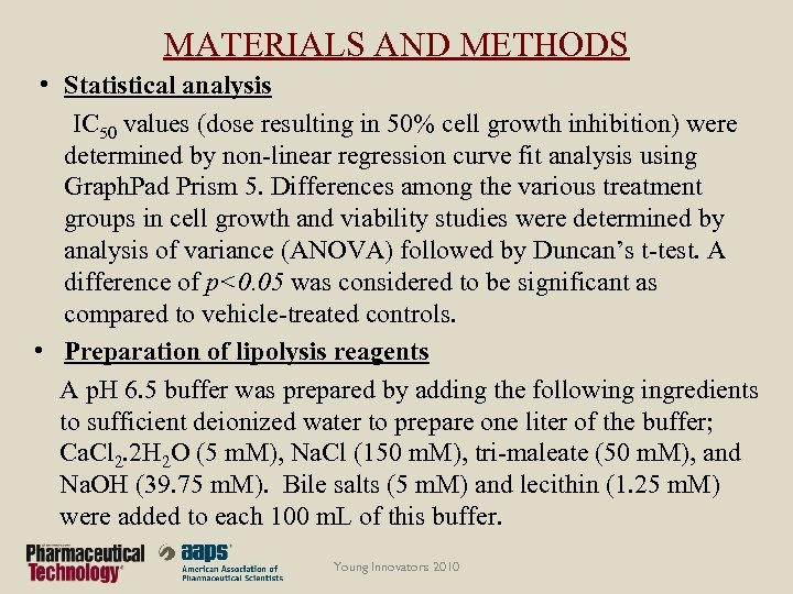 MATERIALS AND METHODS • Statistical analysis IC 50 values (dose resulting in 50% cell