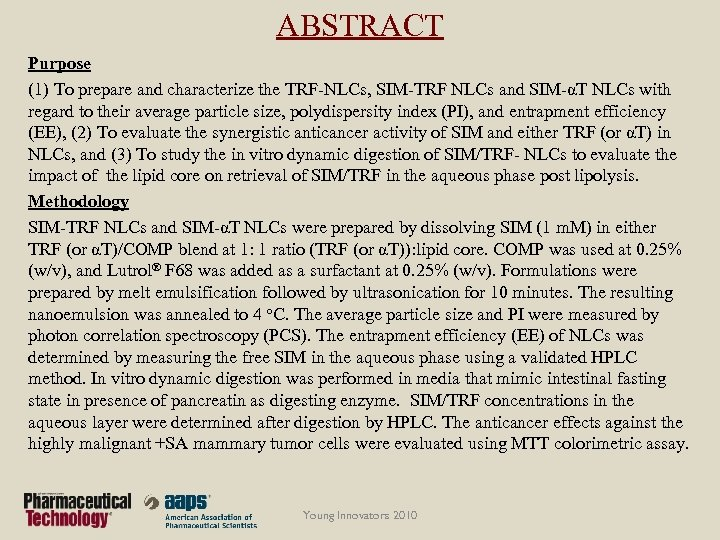 ABSTRACT Purpose (1) To prepare and characterize the TRF-NLCs, SIM-TRF NLCs and SIM-αT NLCs