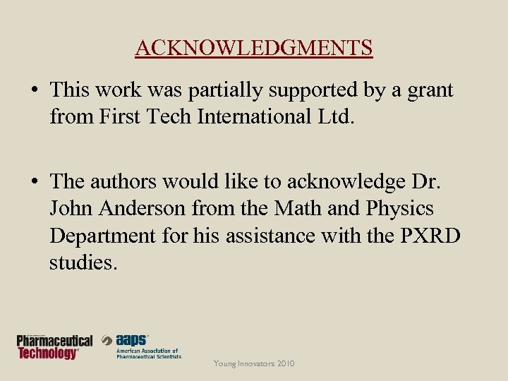 ACKNOWLEDGMENTS • This work was partially supported by a grant from First Tech International