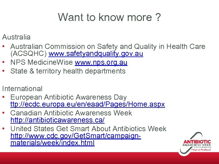 Want to know more ? Australia • Australian Commission on Safety and Quality in
