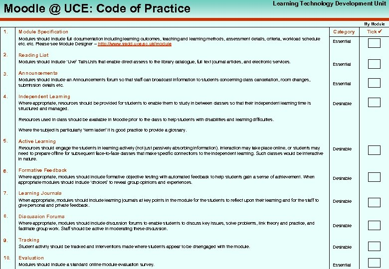 Moodle @ UCE: Code of Practice Learning Technology Development Unit My Module 1. Category