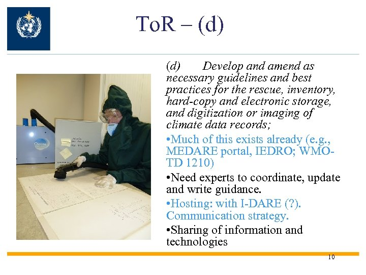 To. R – (d) Develop and amend as necessary guidelines and best practices for