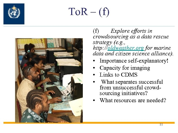 To. R – (f) Explore efforts in crowdsourcing as a data rescue strategy (e.