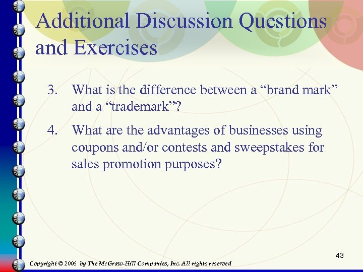 "Additional Discussion Questions and Exercises 3. What is the difference between a ""brand mark"""