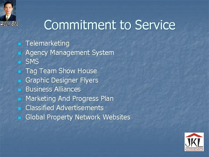 Commitment to Service n n n n n Telemarketing Agency Management System SMS Tag