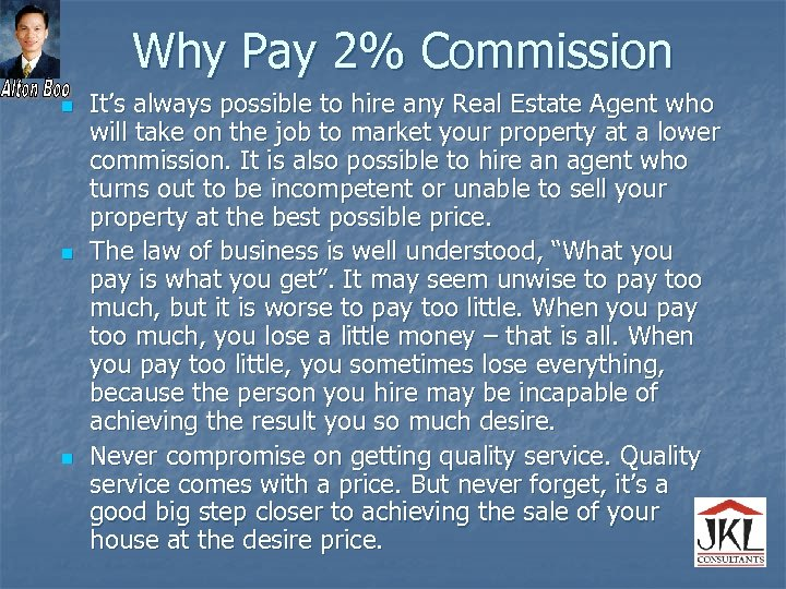 Why Pay 2% Commission n It's always possible to hire any Real Estate Agent