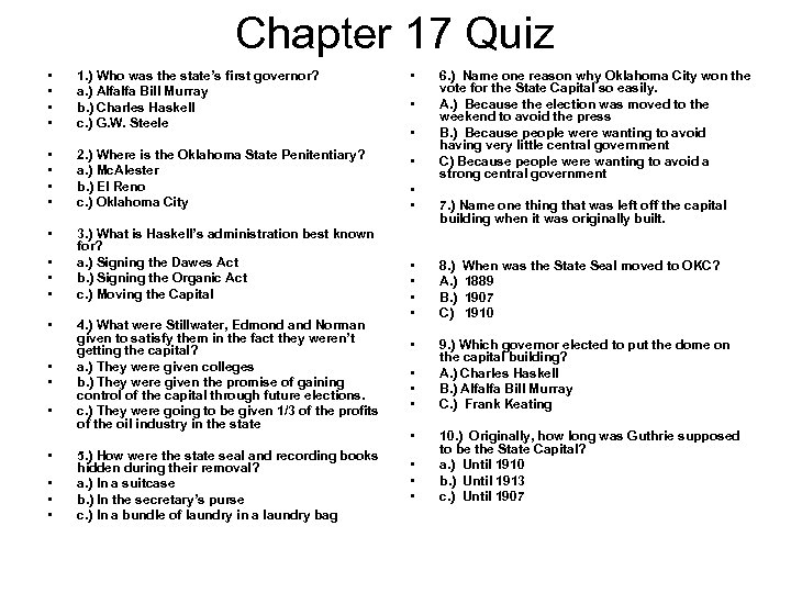 Chapter 17 Quiz • • 1. ) Who was the state's first governor? a.