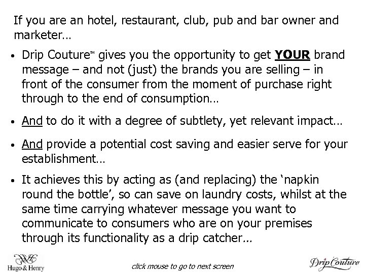 If you are an hotel, restaurant, club, pub and bar owner and marketer… •