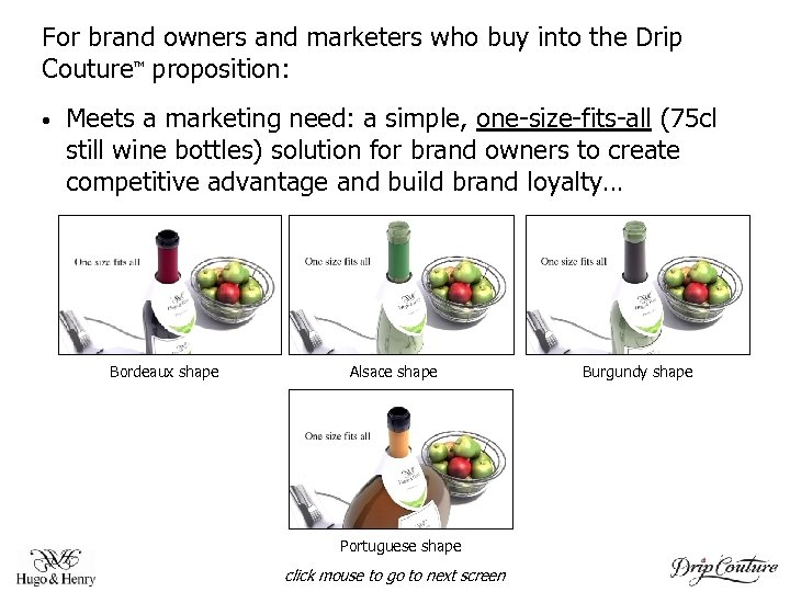 For brand owners and marketers who buy into the Drip Couture proposition: TM •