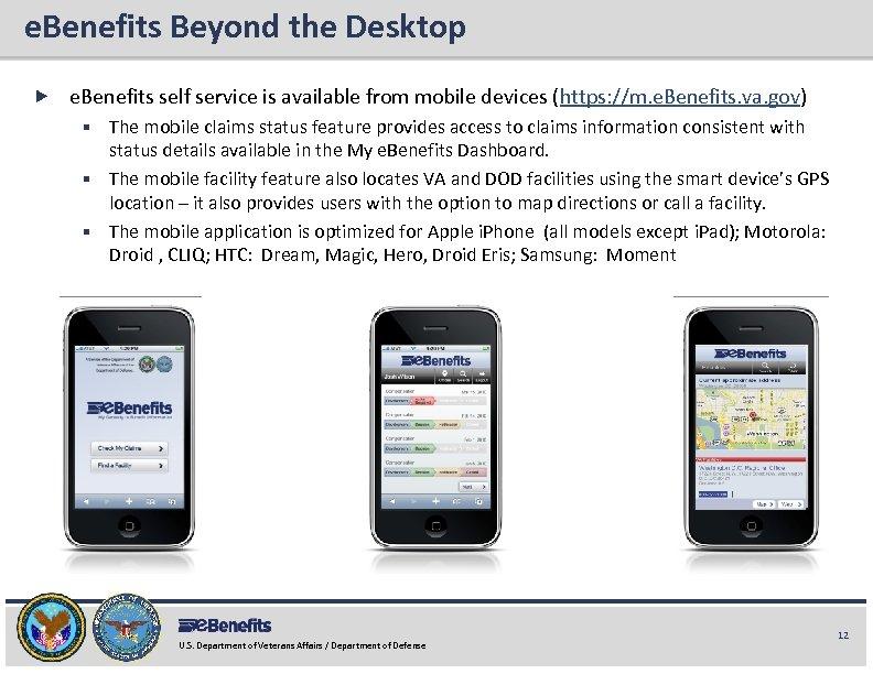 e. Benefits Beyond the Desktop e. Benefits Briefing e. Benefits self service is available