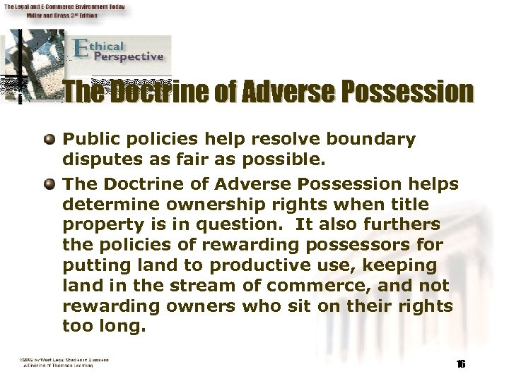 The Doctrine of Adverse Possession Public policies help resolve boundary disputes as fair as