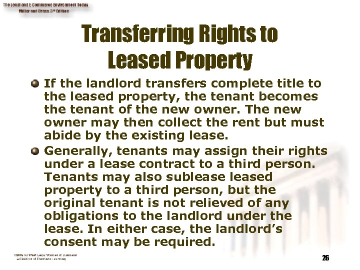 Transferring Rights to Leased Property If the landlord transfers complete title to the leased