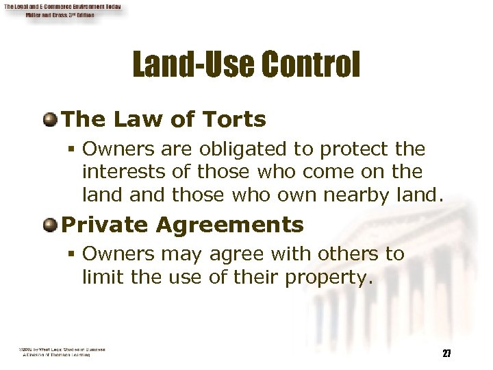 Land-Use Control The Law of Torts § Owners are obligated to protect the interests