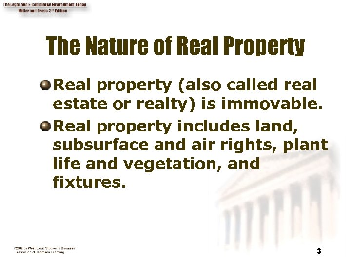 The Nature of Real Property Real property (also called real estate or realty) is