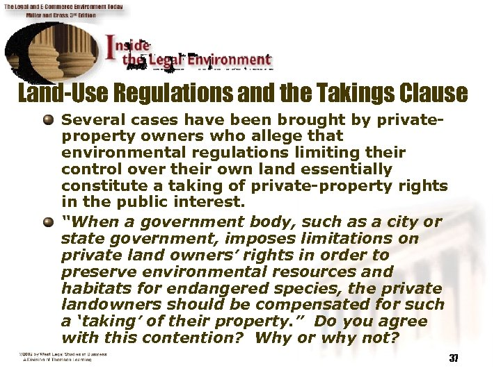 Land-Use Regulations and the Takings Clause Several cases have been brought by privateproperty owners