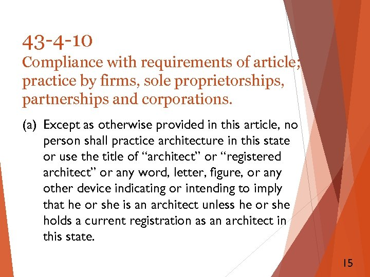 43 -4 -10 Compliance with requirements of article; practice by firms, sole proprietorships, partnerships