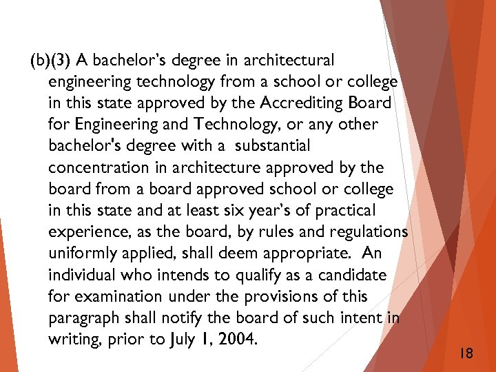 (b)(3) A bachelor's degree in architectural engineering technology from a school or college in
