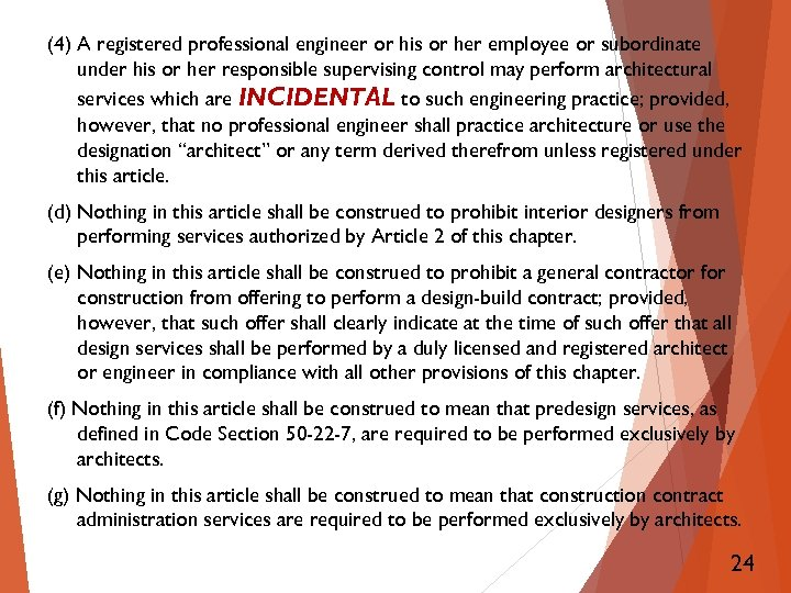(4) A registered professional engineer or his or her employee or subordinate under his